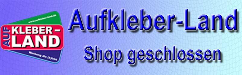 Banner Aufkleber-Land.de - Shop geschlossen